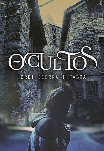 Ocultos (Serie Infinita) por Jordi Sierra i Fabra