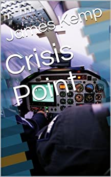 Crisis Point by [Kemp, James]