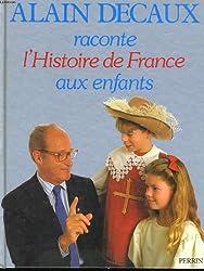 Alain Decaux raconte l'histoire de France aux enfants