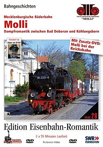 Molli - Dampfromantik zwischen Bad Doberan und Kühlungsborn - Bahngeschichten - Edition...