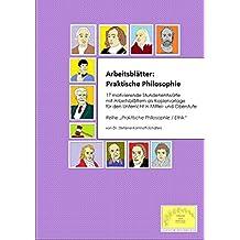 Arbeitsblätter: Praktische Philosophie