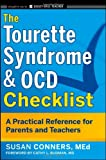 The Tourette Syndrome & Ocd Checklist: A Practical Reference for Parents and Teachers (J–B Ed: Checklist)