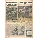 EQUIPE (L') [No 9408] du 07/08/1976 - FOOT - SAINT-ETIENNE L'A ECHAPPE BELLE - L'EFFICACITE DANS LE LIBERALISME - ANDRACA - ECUYER - LAFFINEUR - NOUVELLE VAGUE AUX TOURELLES - ATHLETISME - NOS JUNIORS A L'EPREUVE - AUTO - ARNOUX ET JABOUILLE - PELOTE BASQUE - FINALES TRES OUVERTES - LIGIER - FERRARI A RAISON - VOILE - CORNOU RISQUE TOUT