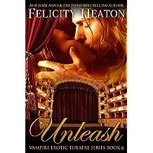 Unleash (V.E.T Vampire Romance Series Book 6) (English Edition)