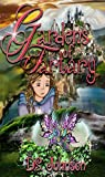Gardens of Tartary: A Childrens Fatntasy Fairy Tale Action Adventer Chapter Book