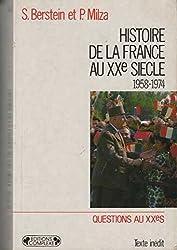 HISTOIRE DE LA FRANCE AU XXème SIECLE. : Tome 4, 1958-1974