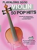 Violin - 50 Pop Hits -Playalong 50/50- (Book & Download Card): Noten, Play-Along, E-Bundle, Download (Audio) für Violin
