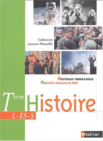 Histoire, terminales L-ES-S : Nouveaux Programmes - Nouvelles Épreuves du bac