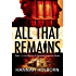 All That Remains (A Missing and Exploited Suspense Novel Book 1) (English Edition)
