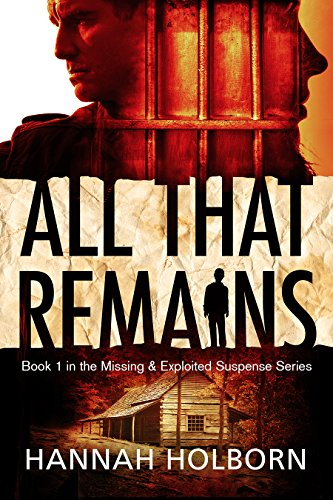 all-that-remains-a-missing-and-exploited-suspense-novel-book-1