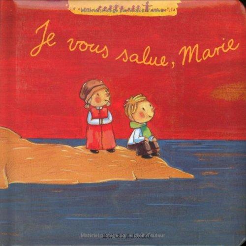 Je vous salue, Marie par Sabrina Bus, Xavier Deneux