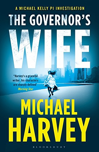 The Governor's Wife (A Michael Kelly PI Investigation)