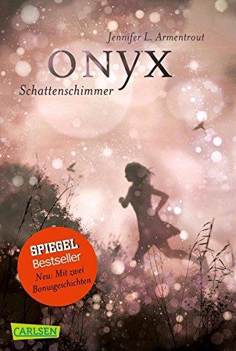 Obsidian 2: Onyx. Schattenschimmer (mit Bonusgeschichten) -