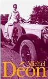 Coffret Michel Déon, 4 volumes : Un taxi mauve - Les Poneys Sauvages - Le Jeune homme vert - Les Vingt ans de jeune homme vert