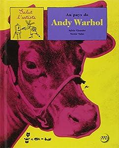"Afficher ""Au pays de Andy Wahrol"""
