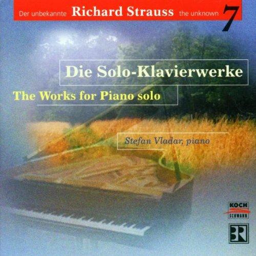 Die Volle Verbindung (Der unbekannte Richard Strauss Vol. 7 (Die Solo-Klavierwerke))