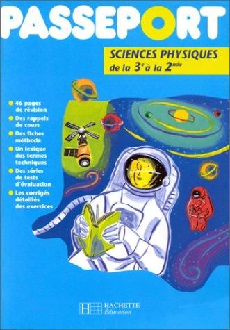 Passeport sciences physiques de la 3e à la 2nde