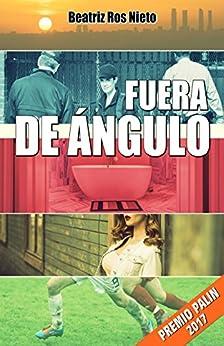 Fuera De Ángulo por Beatriz Ros