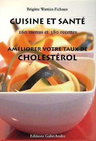 Cuisine et santé : Améliorer votre taux de cholestérol