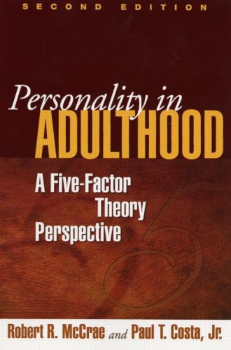 Personality in Adulthood, Second Edition: A Five-Factor Theory Perspective por Paul T. Costa  Jr.
