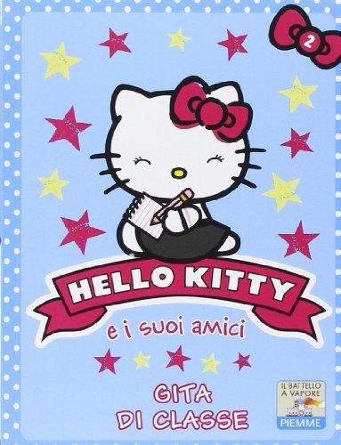Gita di classe. Hello Kitty e i suoi amici. Ediz. illustrata: 2