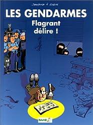 Gendarmes, tome 1 : Flagrant délire !