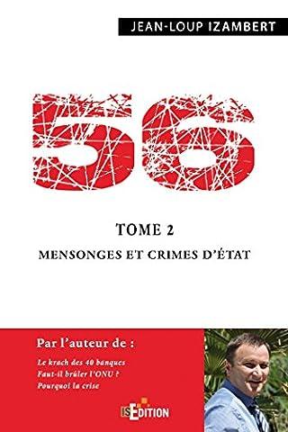 Livres Faits De Societe - 56 - Tome 2 : Mensonges et