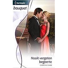 Nooit vergeten begeerte (Bouquet Book 3347)