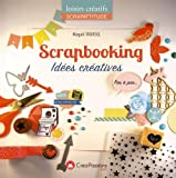 Telecharger Livres Scrapbooking Idees creatives (PDF,EPUB,MOBI) gratuits en Francaise