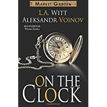 On the Clock by L.A. Witt (2015-07-10)