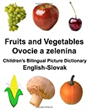 English-Slovak Fruits and Vegetables/Ovocie a zelenina Children's Bilingual Picture Dictionary (FreeBilingualBooks.com)