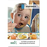 Babybreie - Rezepte geeignet für den Thermomix: eine Vielfalt von herzhaft bis süß