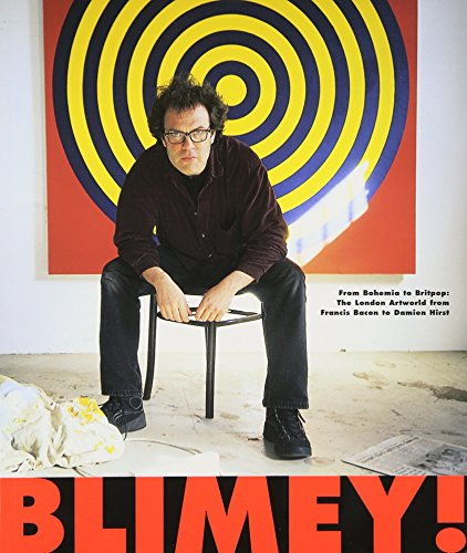 blimey-from-bohemia-to-britpop-london-art-world-from-francis-bacon-to-damien-hirst