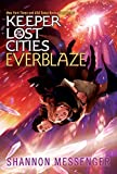Everblaze (Keeper of the Lost Cities Book 3) (English Edition)