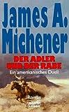 Der Adler und der Rabe - James A. Michener