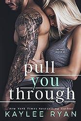 Pull You Through (English Edition)