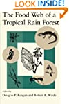 The Food Web of a Tropical Rain Forest