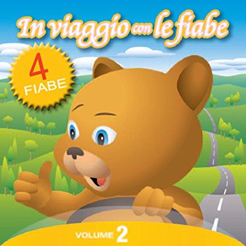 In Viaggio con le Fiabe - Vol. 2  Audiolibri