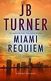 Miami Requiem: A Crime Thriller (Deborah Jones Crime Thriller Series Book 1) (English Edition)