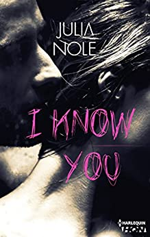 I Know You (HQN) par [Nole, Julia]