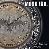 The Clock Ticks On 2004 - 2014 - Mono Inc.