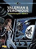 Valerian und Veronique Gesamtausgabe 3 - Pierre Christin