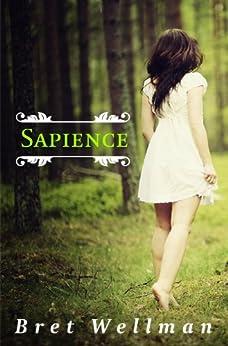 Sapience by [Wellman, Bret]