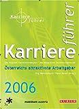 Karriereführer 2006: Österreichs attraktivste Arbeitgeber