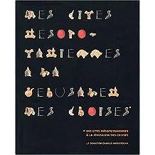 Visions d'Orient. Des cités mésopotamiennes à la Jérusalem des Croisés, La donation Camille Aboussouan, avec CD-ROM