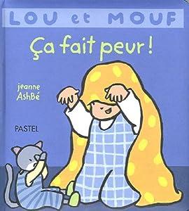 """Afficher """"Lou et Mouf : Ça fait peur !"""""""