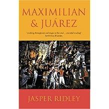 Maximilian & Juarez