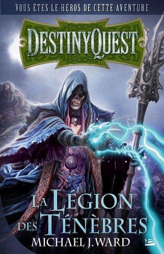Destiny Quest La Légion des ténèbres
