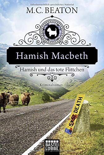 Beaton, M. C.: Hamish Macbeth und das tote Flittchen