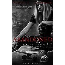 Abandoned (Unfolding 2)
